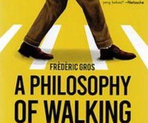 A Philosophy Of Walking Frederic Gros Gramedia Taloc Jastip